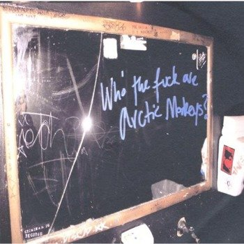 ARCTIC MONKEYS : WHO THE FUCK ARE ARCTIC MONKEYS? (CD-EP)