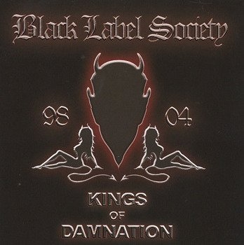 BLACK LABEL SOCIETY: KINGS OF DAMNATION - BEST OF (CD)