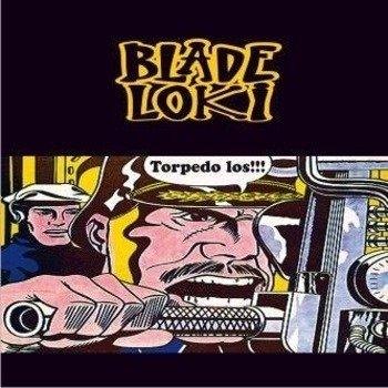 BLADE LOKI: TORPEDO LOS!!! (CD)