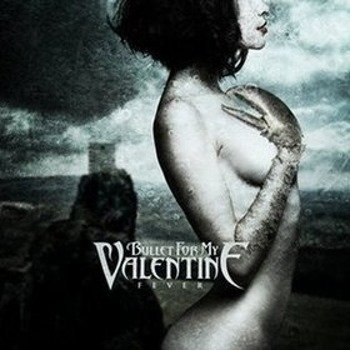 BULLET FOR MY VALENTINE : FEVER (CD)