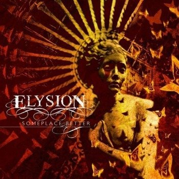 ELYSION: SOMEPLACE BETTER (CD)
