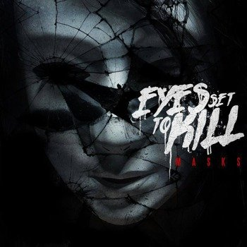 EYES SET TO KILL: MASKS (CD)