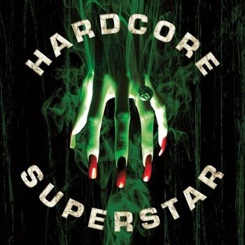 HARDCORE SUPERSTAR: BEG FOR IT (CD)