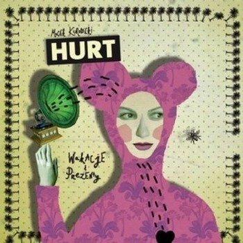 HURT: WAKACJE I PREZENTY (CD)