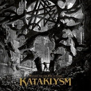 KATAKLYSM: WAITING FOR THE END TO COME (LP VINYL)