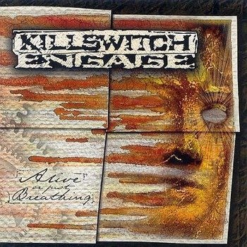 KILLSWITH ENGAGE: ALIVE OR JUST BREATHING (CD)