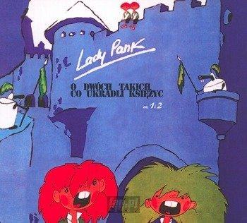 LADY PANK: O DWÓCH TAKICH CO UKRADLI KSIĘŻYC (CD)