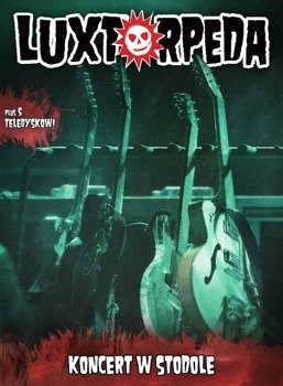 LUXTORPEDA: KONCERT W STODOLE (DVD+CD)