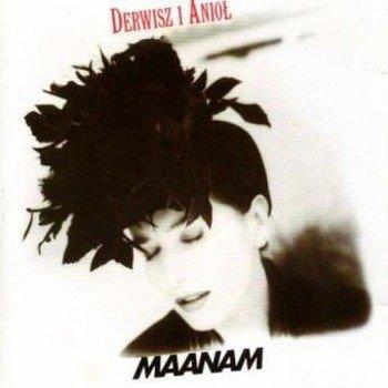MAANAM: DERWISZ I ANIOŁ (CD)