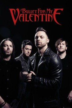 Plakat BULLET FOR MY VALENTINE - BAND