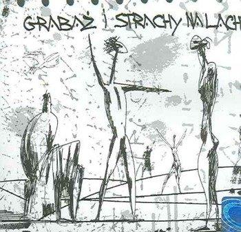 STRACHY NA LACHY: GRABAŻ I STRACHY NA LACHY (CD)