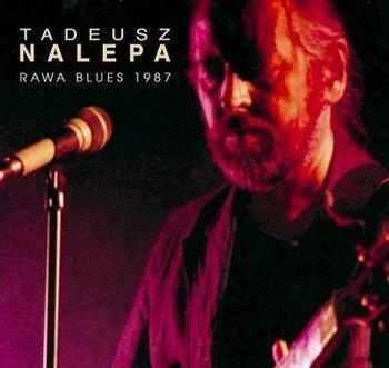 TADEUSZ NALEPA: RAWA BLUES 1987 (CD)