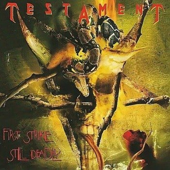 TESTAMENT: FIRST STRIKE STILL DEADLY (CD)