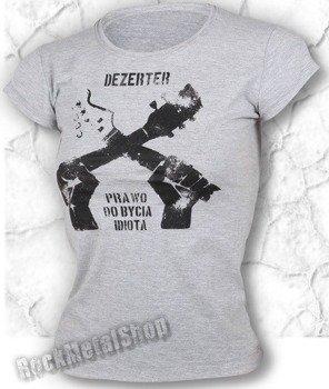 bluzka damska DEZERTER - PRAWO DO BYCIA IDIOTĄ