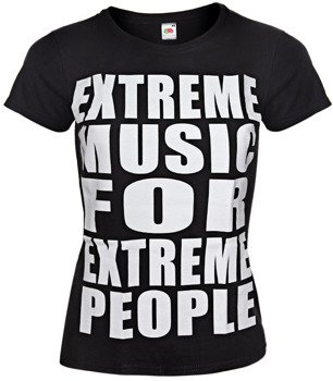 bluzka damska EXTREME MUSIC FOR EXTREME PEOPLE