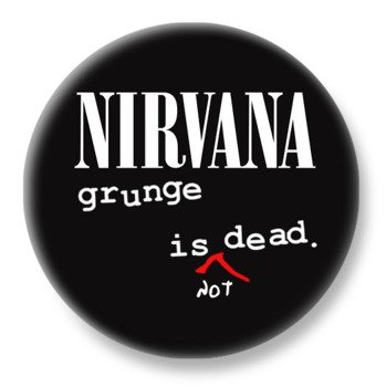 duży kapsel NIRVANA - GRUNGE IS NOT DEAD