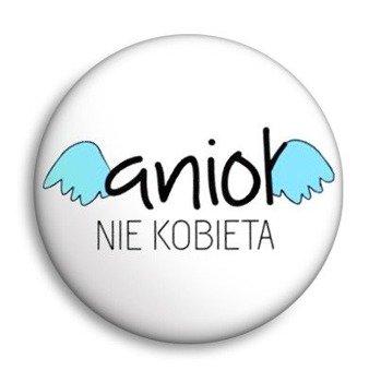 kapsel ANIOŁ NIE KOBIETA Ø25mm