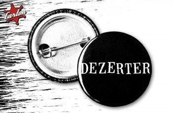 kapsel DEZERTER - UNDERGROUND OUT OF POLAND
