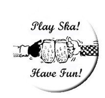 kapsel PLAY SKA - HAVE FUN