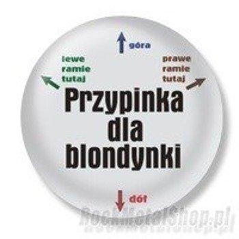 kapsel PRZYPINKA DLA BLONDYNKI Ø25mm