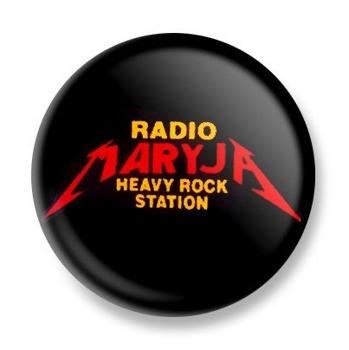 kapsel RADIO MARYJA - HEAVY ROCK STATION Ø25mm