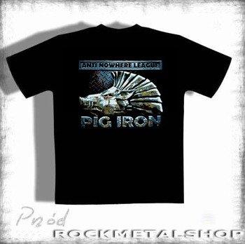 koszulka   ANTI NOWHERE LEAGUE -PIG IRON