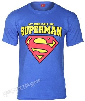 koszulka SUPERMAN - MY KIDS CALL ME