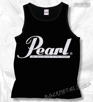 koszulka na ramiączkach PEARL - THE BEST REASON TO PLAY DRUMS