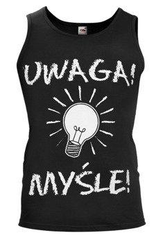 koszulka na ramiączkach UWAGA! MYŚLE!
