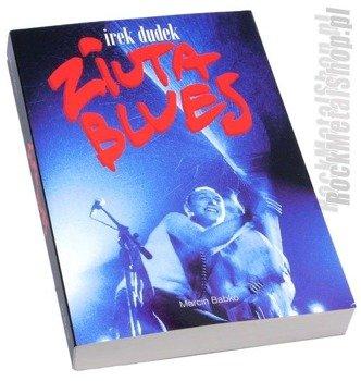 książka IREK DUDEK ZIUTA BLUES - Babko Marcin