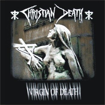 naszywka CHRISTIAN DEATH - VIRGIN OF DEATH