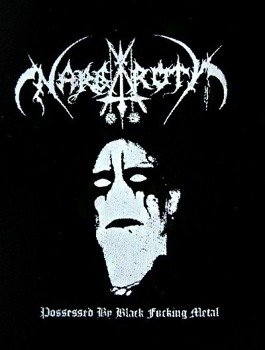 naszywka NARGAROTH - POSSESSED BY BLACK FUCKING METAL