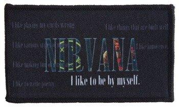 naszywka NIRVANA - I LIKE TO BE BY MYSELF