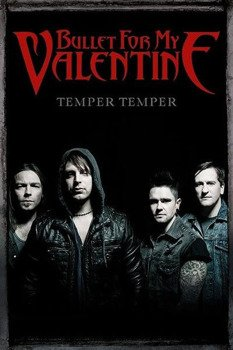 plakat BULLET FOR MY VALENTINE - GROUP