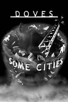 plakat DOVES - SOME CITIES