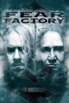 plakat FEAR FACTORY - THE INDUSTRIALIST