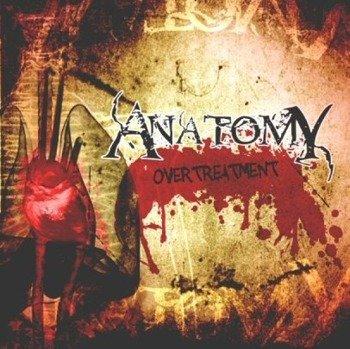 płyta CD: ANATOMY - OVERTREATMENT