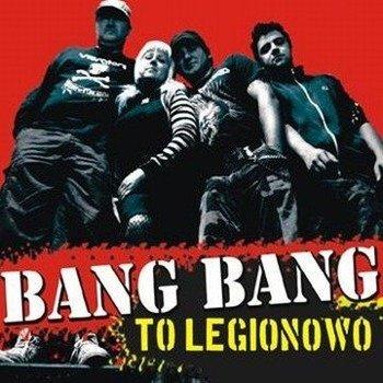 płyta CD: BANG BANG - TO LEGIONOWO