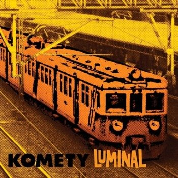 płyta CD: KOMETY - LUMINAL