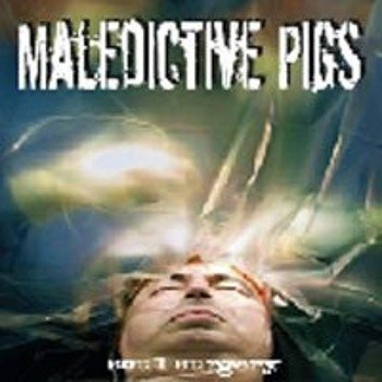 płyta CD: MALEDICTIVE PIGS - SOUL SURGERY
