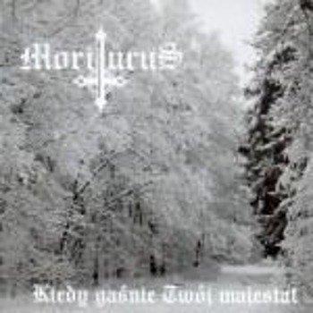 płyta CD: MORITURUS - KIEDY GAŚNIE TWÓJ MAJESTAT