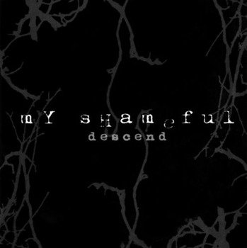 płyta CD: MY SHAMEFUL - DESCEND