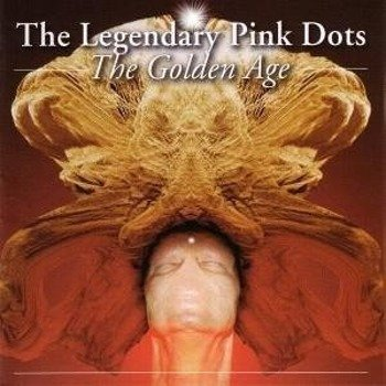 płyta CD: THE LEGENDARY PINK DOTS - THE GOLDEN AGE