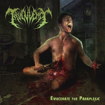 płyta CD: TRUCULENCY - EVISCERATE THE PARAPLEGIC