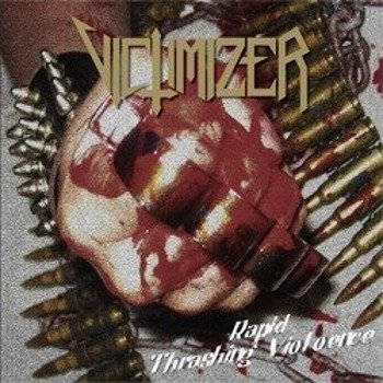 płyta CD: VICTIMIZER - RAPID THRASHING VIOLENCE
