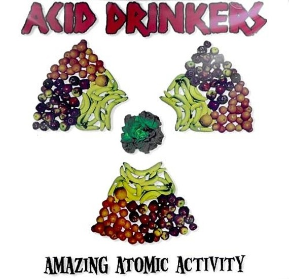 ACID DRINKERS: AMAZING ATOMIC ACTIVITY (CD)
