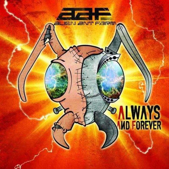 ALIEN ANT FARM: ALWAYS AND FOREVER (CD)