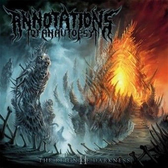 ANNOTATIONS OF AN AUTOPSY: THE REIGN OF DARKNESS (CD)
