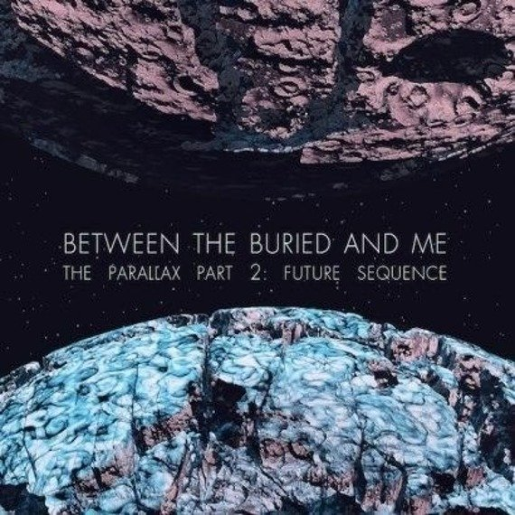 BETWEEN THE BURIED AND ME: THE PARALLAX II FUTURE SEQUENCE (CD)