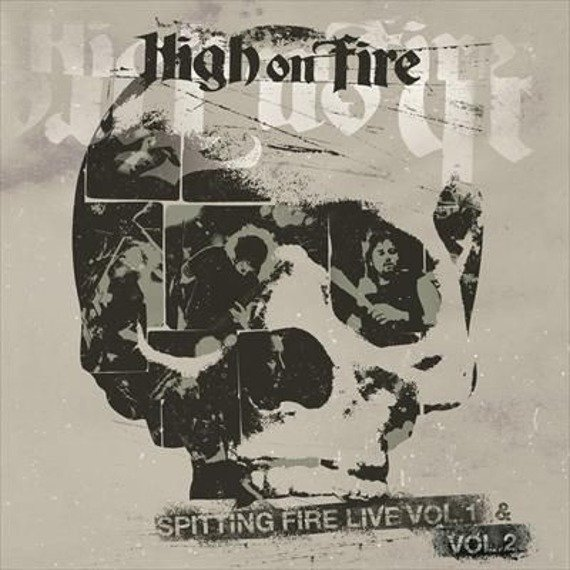 HIGH ON FIRE: SPITTING FIRE LIVE VOL.1 (CD)